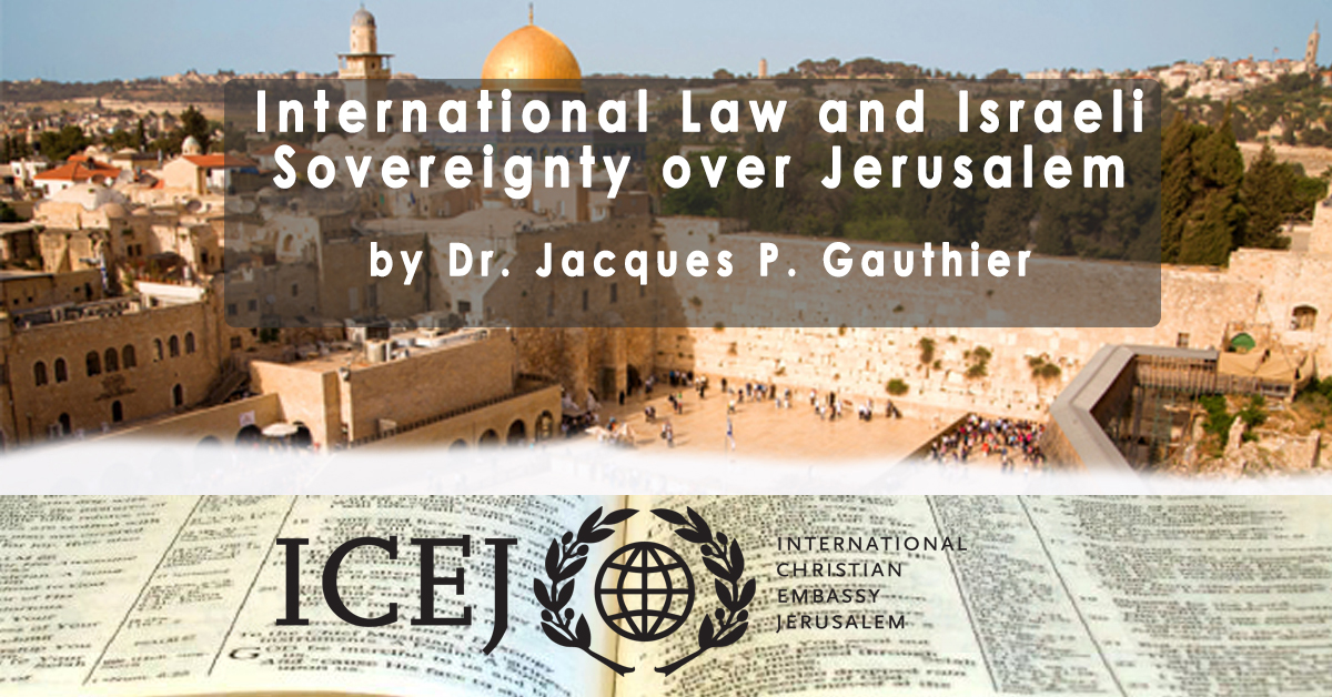 International Law and Israeli Sovereignty over Jerusalem